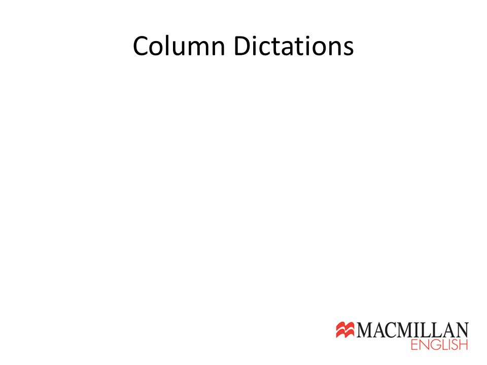 Column Dictations