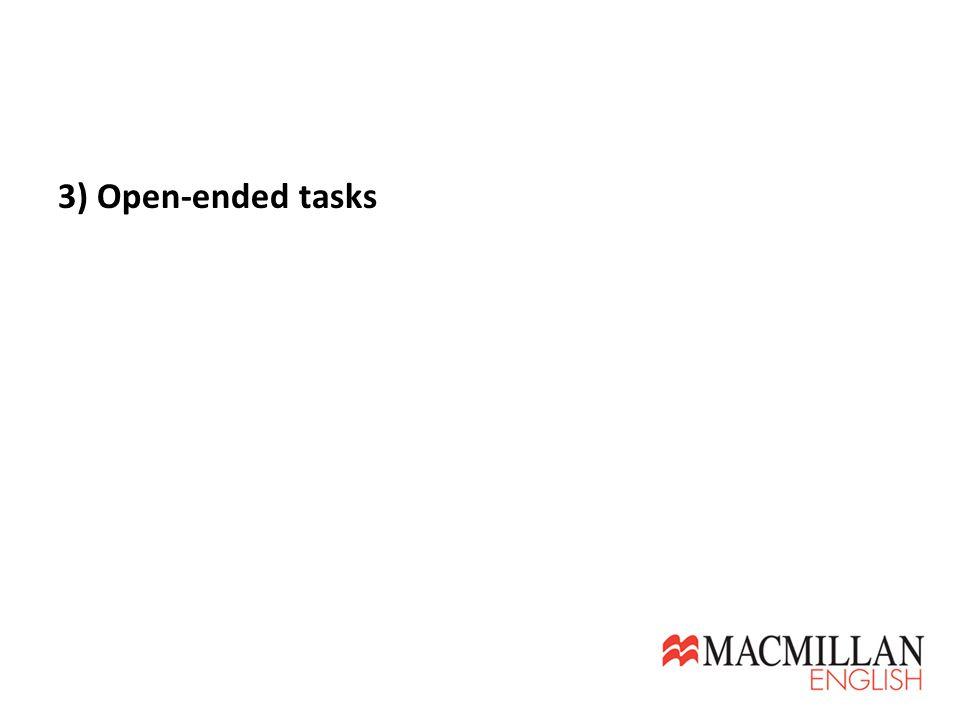 3) Open-ended tasks