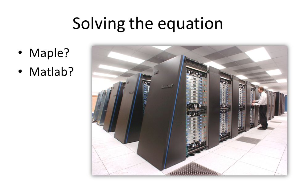 Solving the equation Maple Matlab