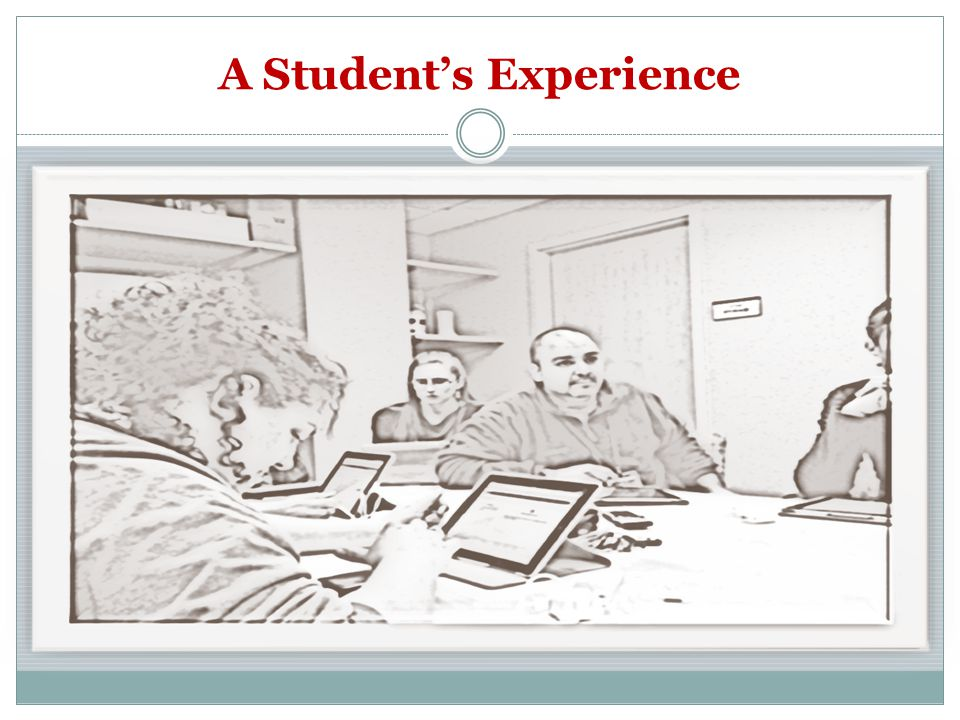 A Student's Experience