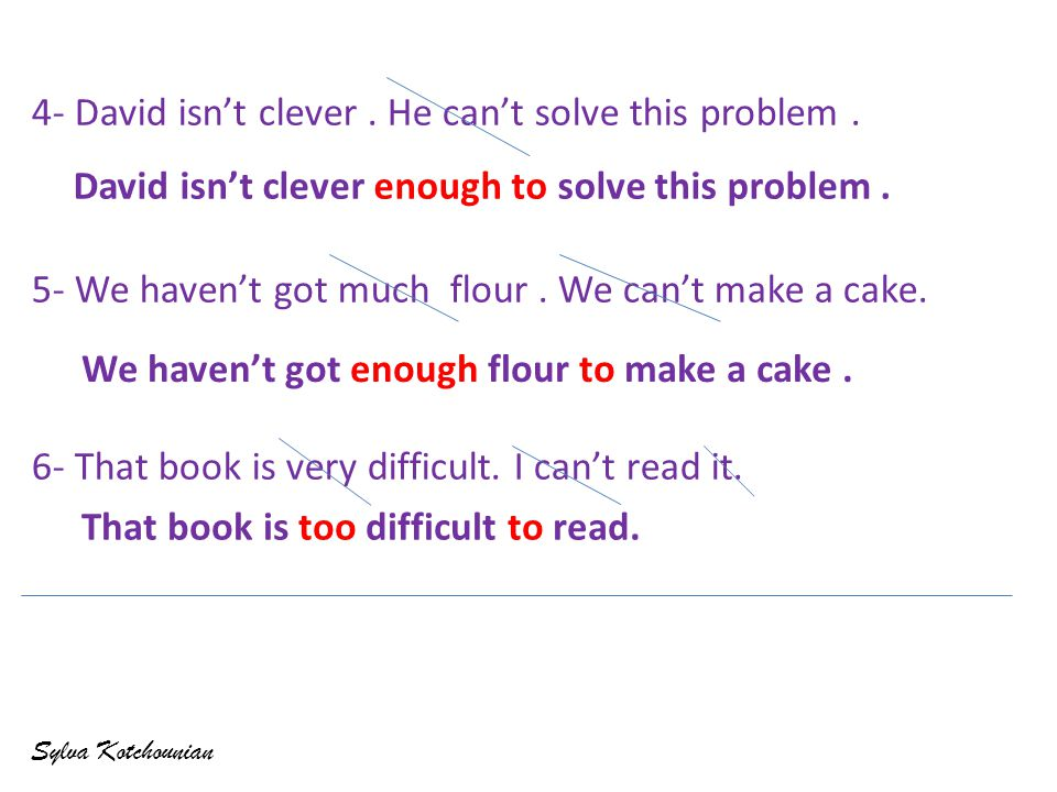 4- David isn't clever. He can't solve this problem.