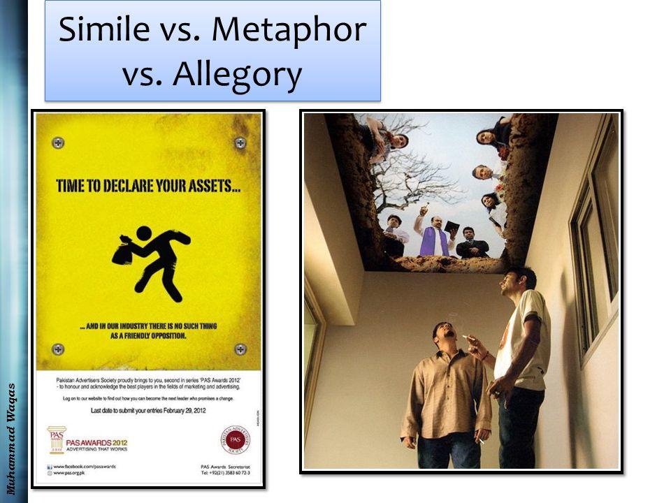 Muhammad Waqas Simile vs. Metaphor vs. Allegory
