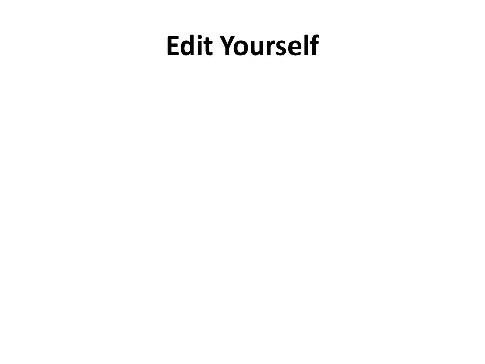 Edit Yourself