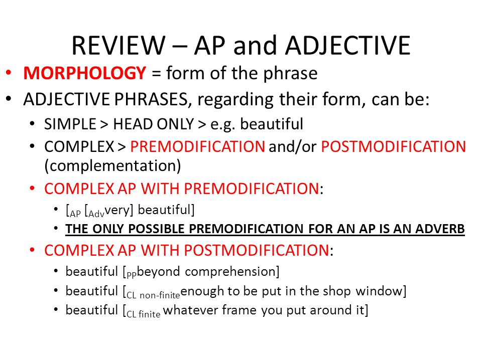 REVIEW – AP and ADJECTIVE SYNTAX (i.e.