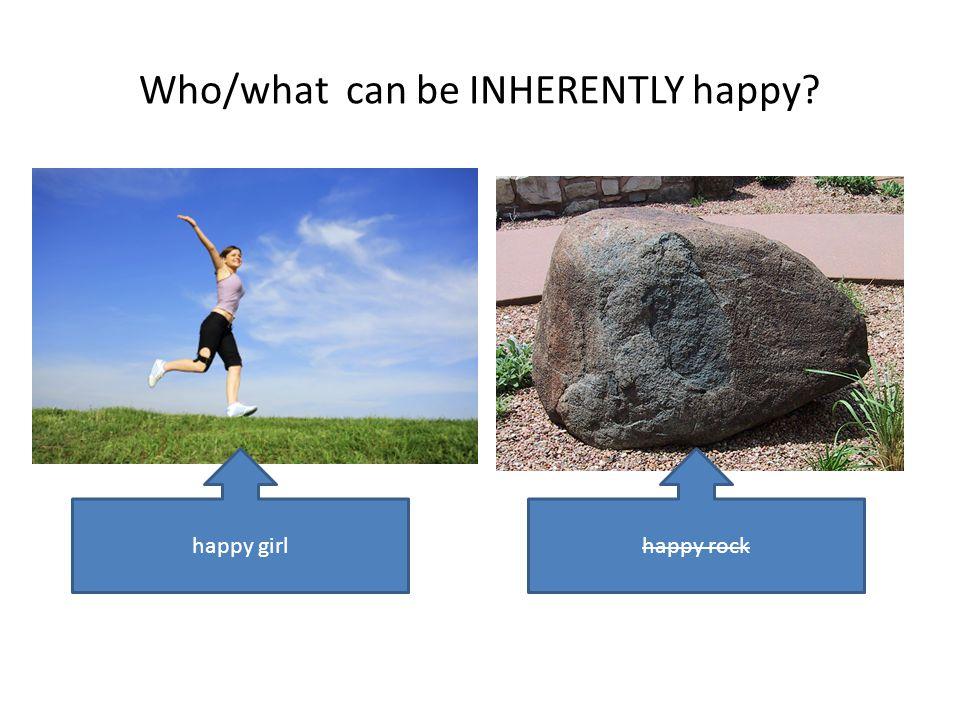 INHERENT vs. NON-INHERENT inherent, adj.