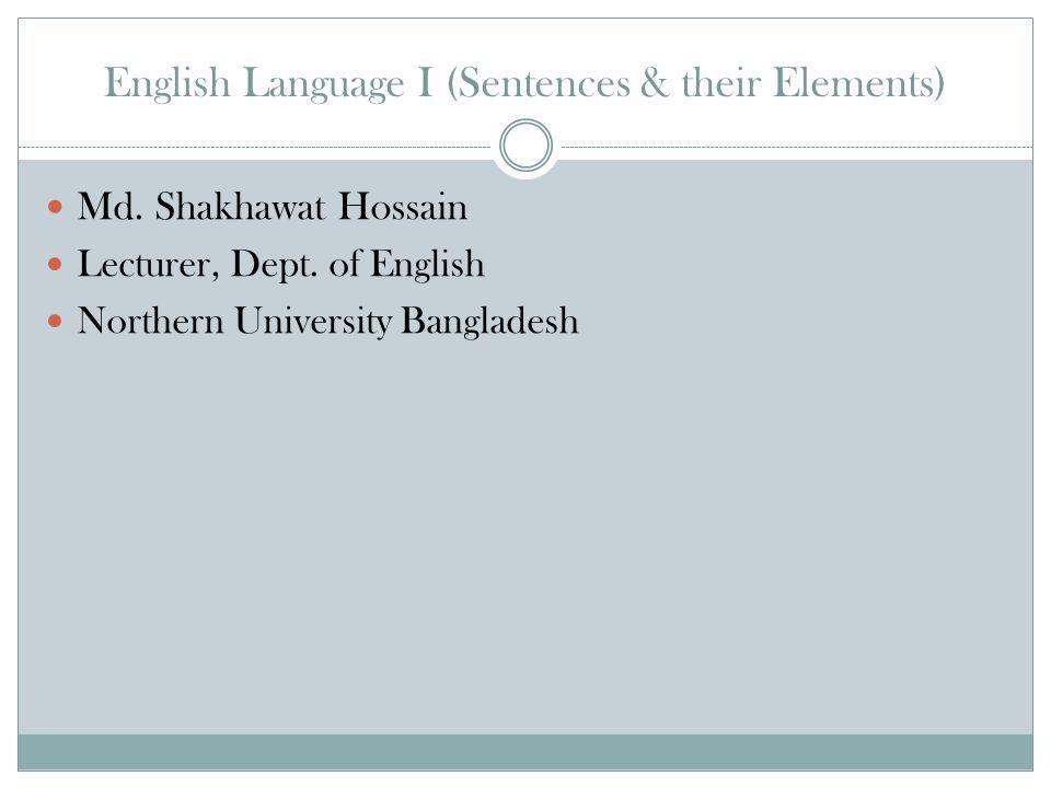 English Language I (Sentences & their Elements) Md.