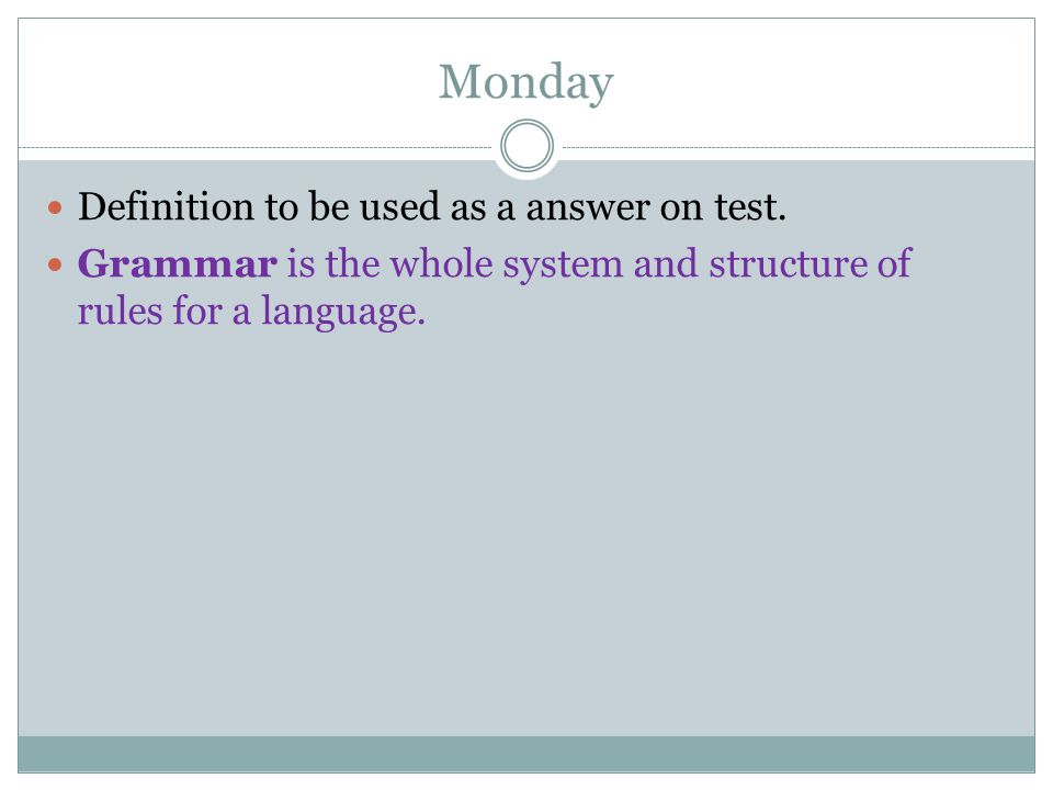 Monday Definition to be used as a answer on test.