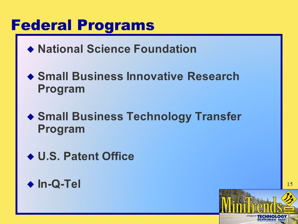 Federal Programs  National Science Foundation  Small Business Innovative Research Program  Small Business Technology Transfer Program  U.S.
