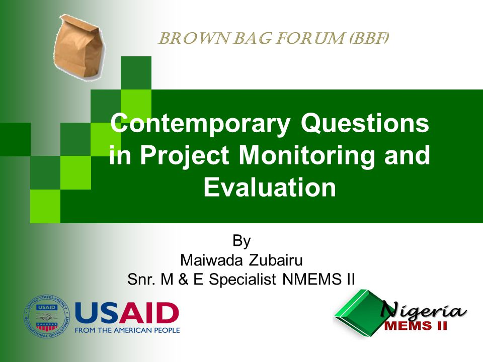 Contemporary Questions in Project Monitoring and Evaluation By Maiwada Zubairu Snr.