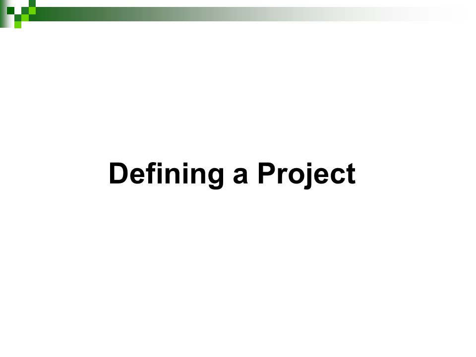 Defining a Project