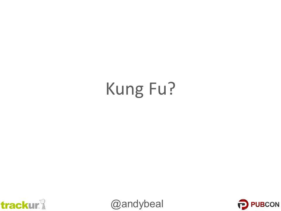 @andybeal Kung Fu