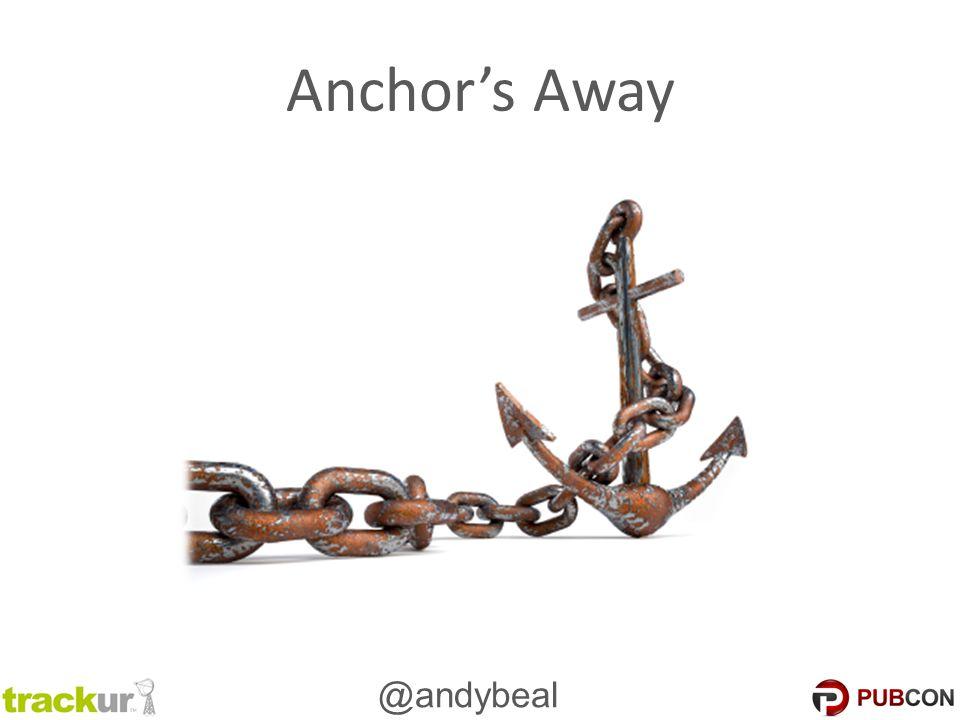 @andybeal Anchor's Away