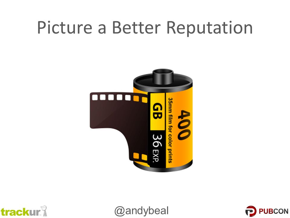 @andybeal Picture a Better Reputation