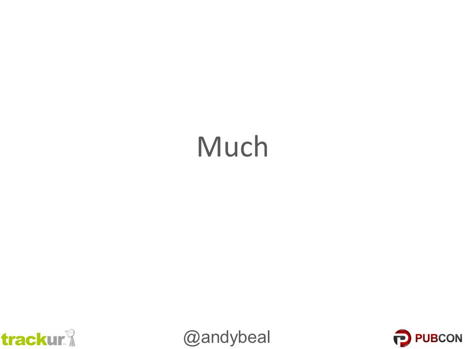 @andybeal Much