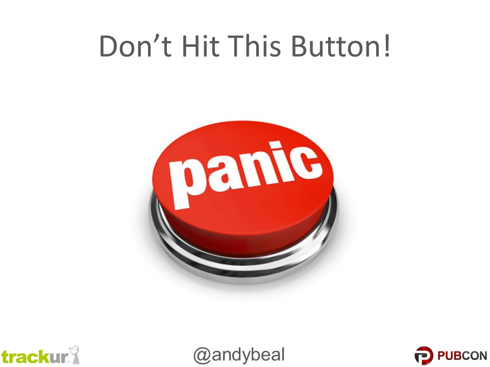 @andybeal Don't Hit This Button!
