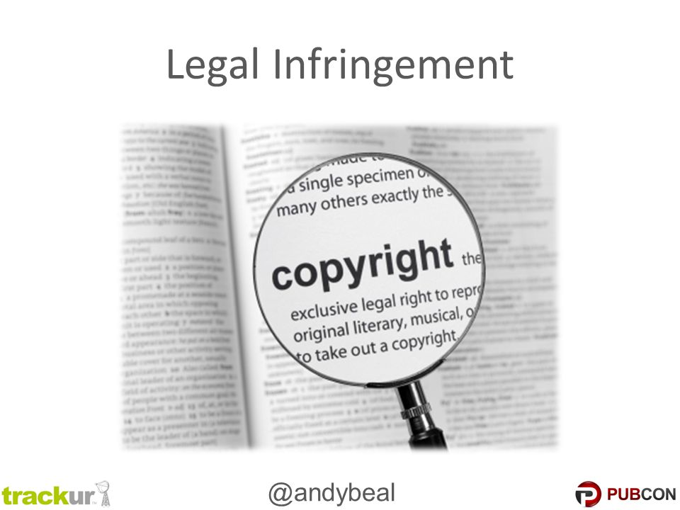 @andybeal Legal Infringement