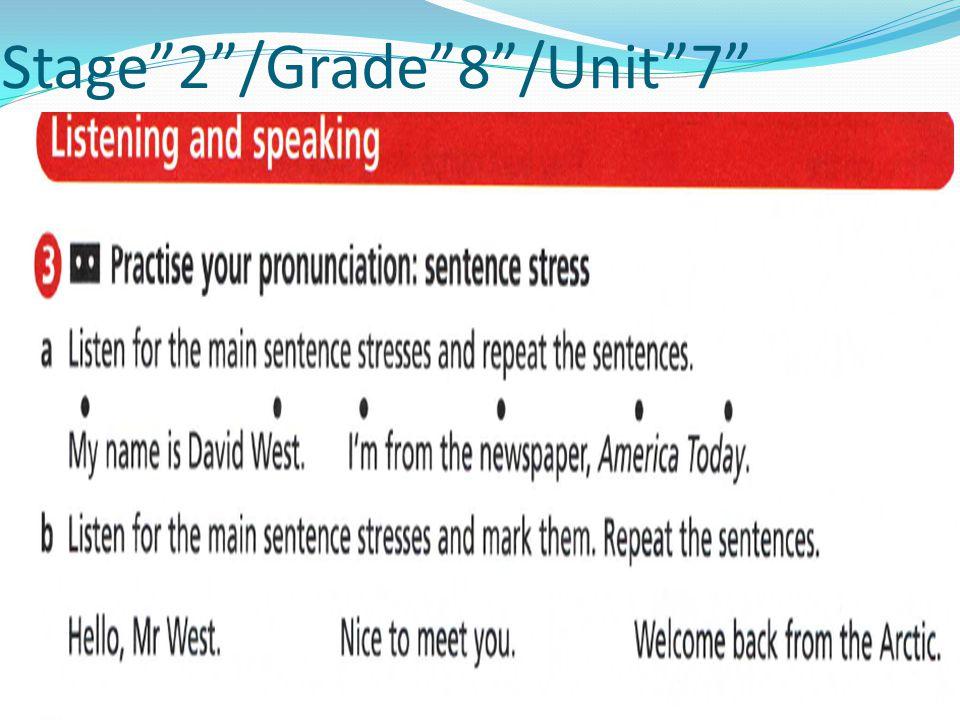 Stage 2 /Grade 8 /Unit 7