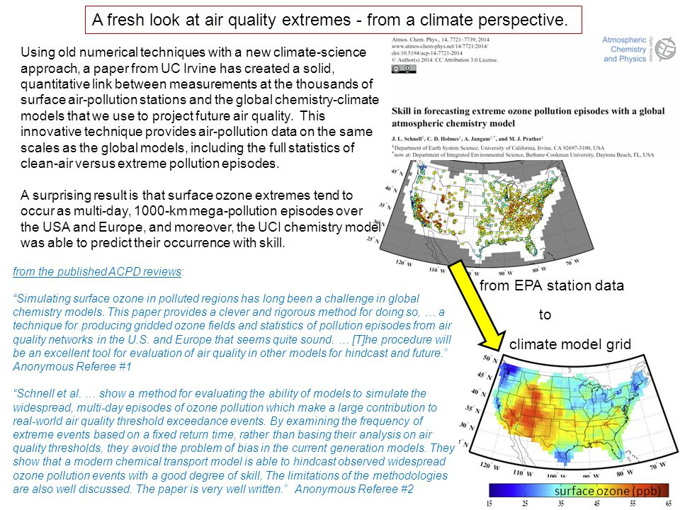 Using old numerical techniques with a new climate-science approach, a paper from UC Irvine has created a solid, quantitative link between measurements at the thousands of surface air-pollution stations and the global chemistry-climate models that we use to project future air quality.