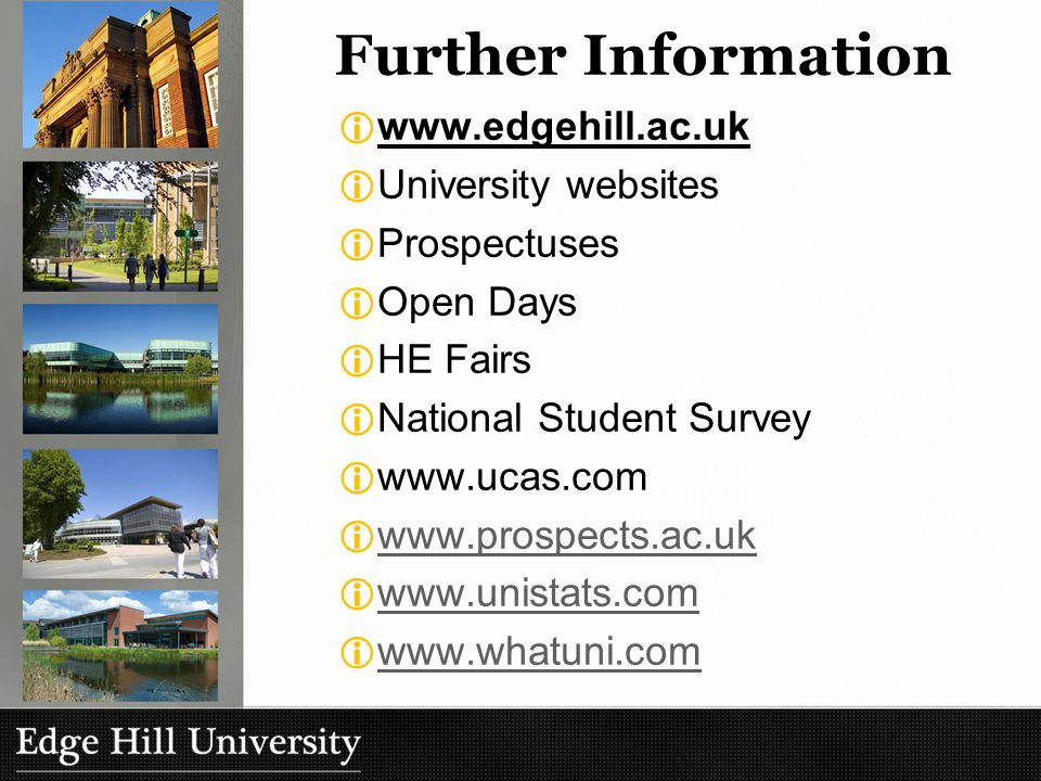Our next Open Day is; Saturday 8 th October Book online at www.edgehill.ac.uk/opendays