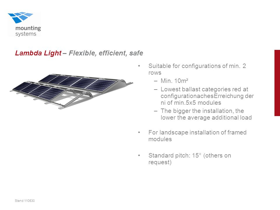 Stand 110530 Lambda Light – Flexible, efficient, safe Suitable for configurations of min.
