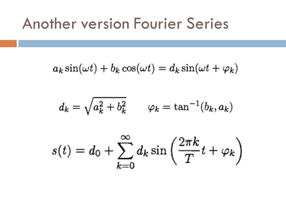 Another version Fourier Series