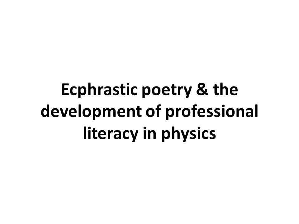 Ecphrastic poetry & the development of professional literacy in physics
