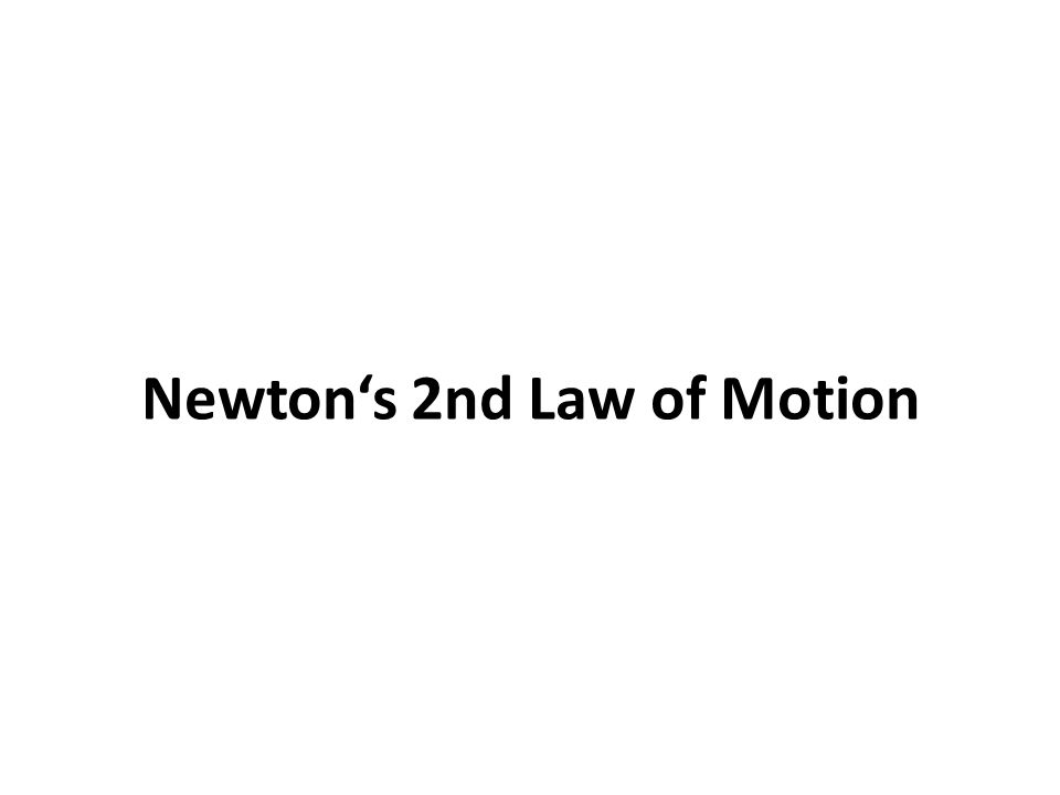 What is Newton's 2nd Law of Motion The acceleration a of a body is parallel and directly proportional to the net force F and inversely proportional to the mass m.