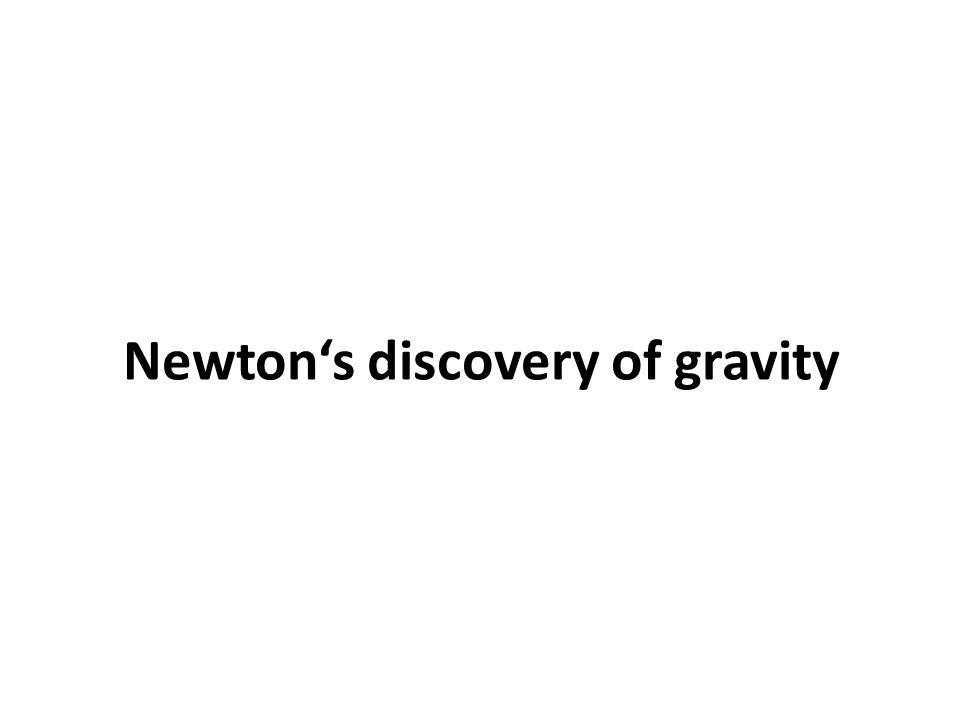 Newton's discovery of gravity