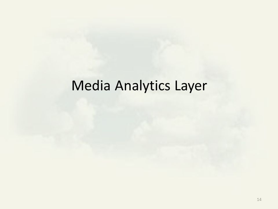 14 Media Analytics Layer