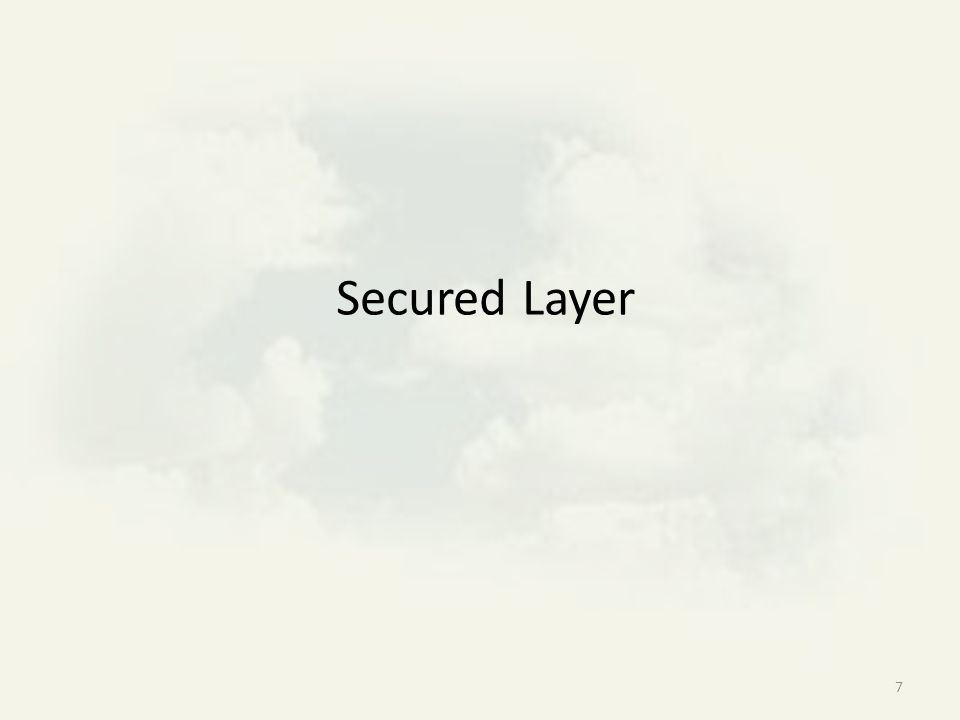 7 Secured Layer