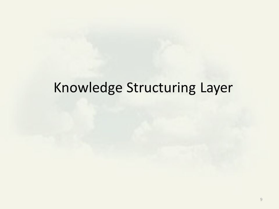 9 Knowledge Structuring Layer