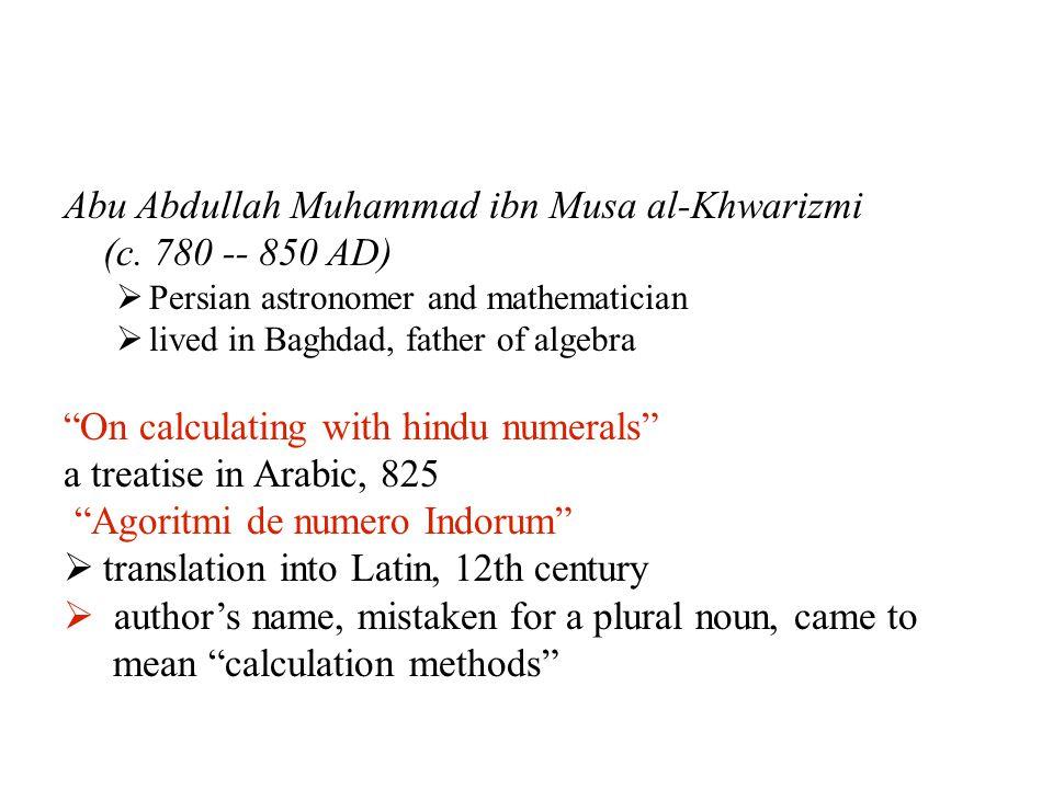 Abu Abdullah Muhammad ibn Musa al-Khwarizmi (c.