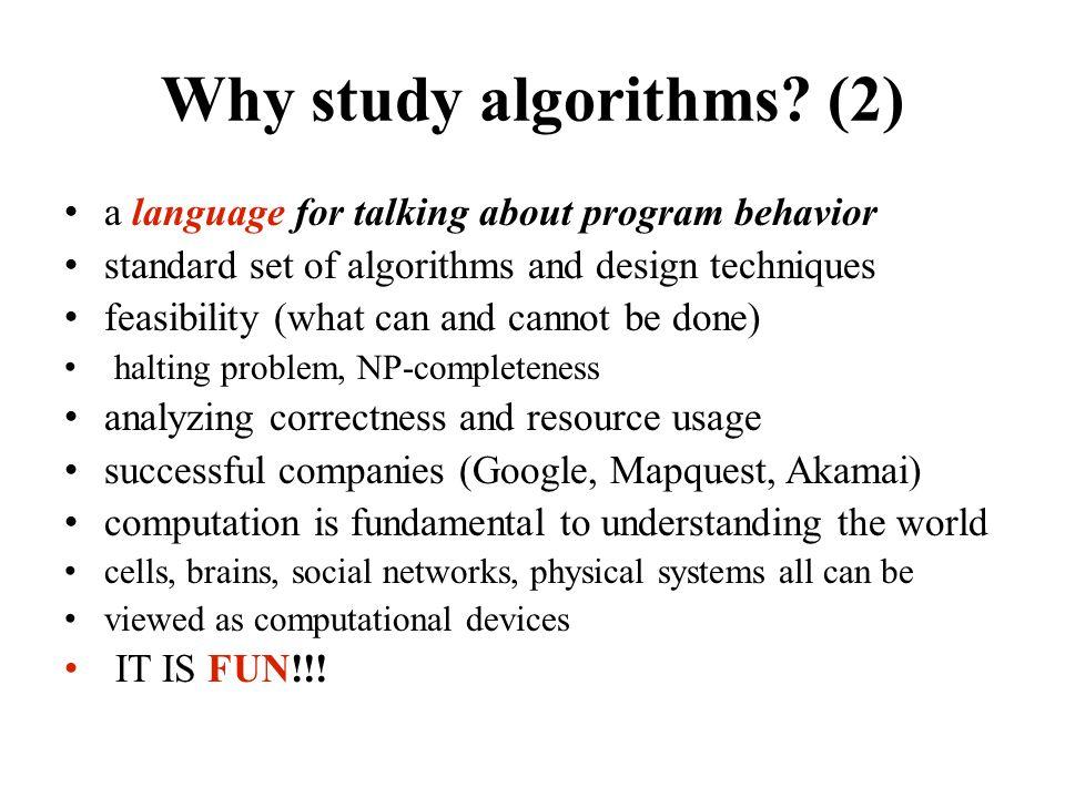 Goal Designing clever algorithms to solve problems efficiently.