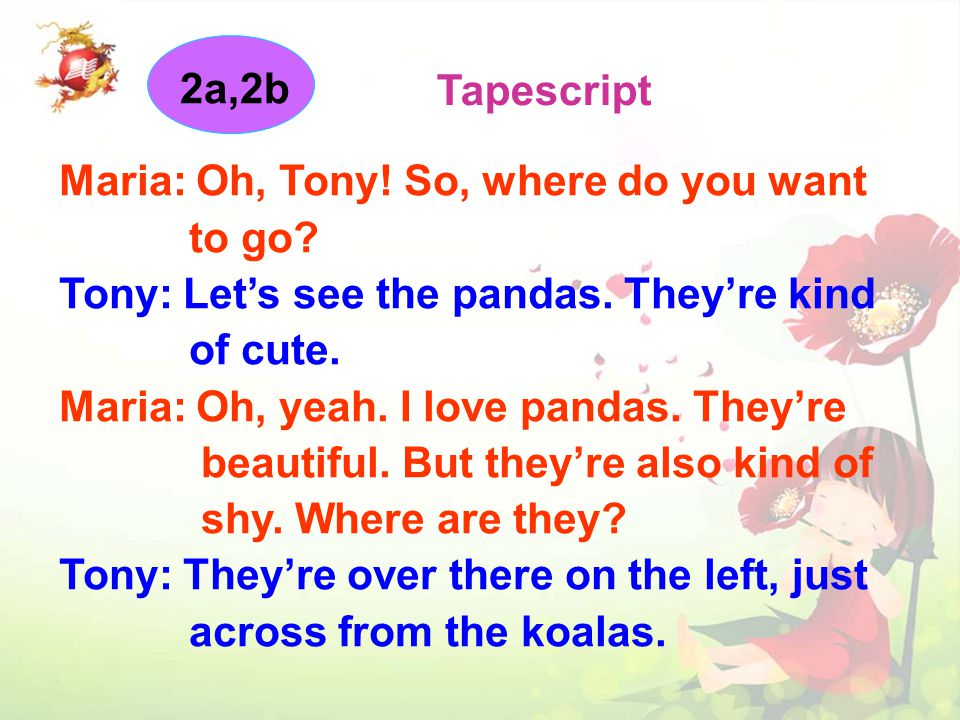 2a, 2b Tapescript Tony: Where do you want to go now.