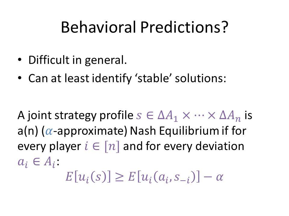 Behavioral Predictions?