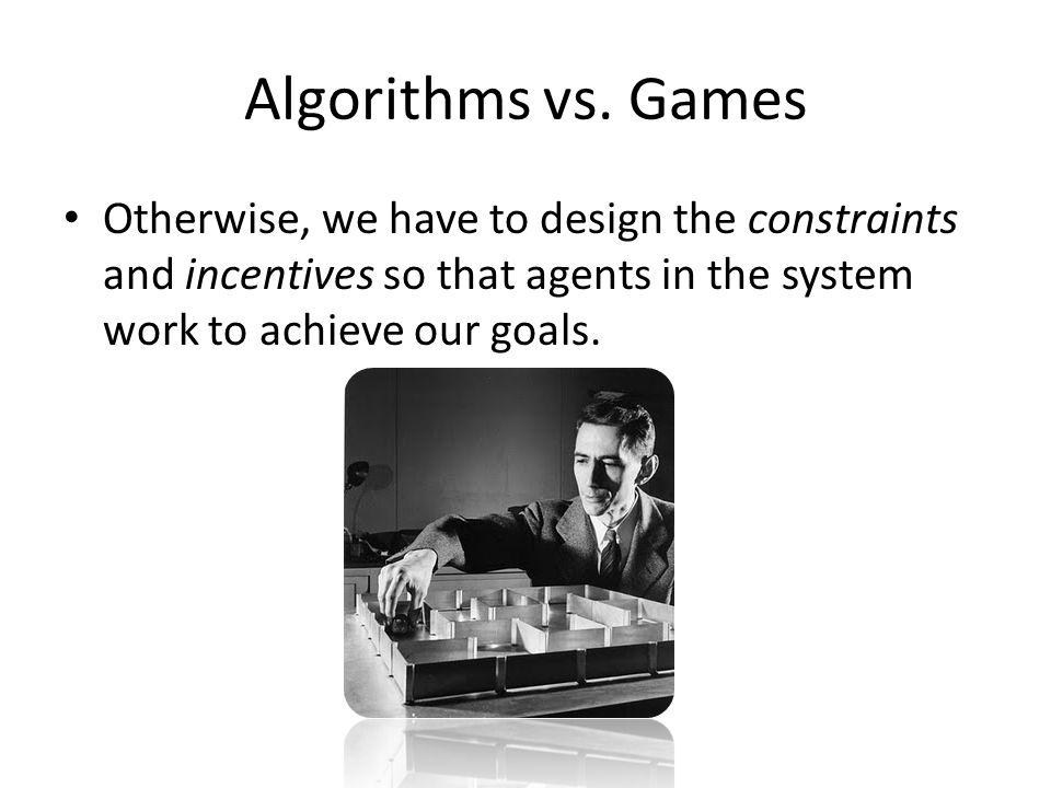 Algorithms vs.