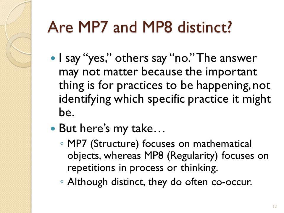 Are MP7 and MP8 distinct.