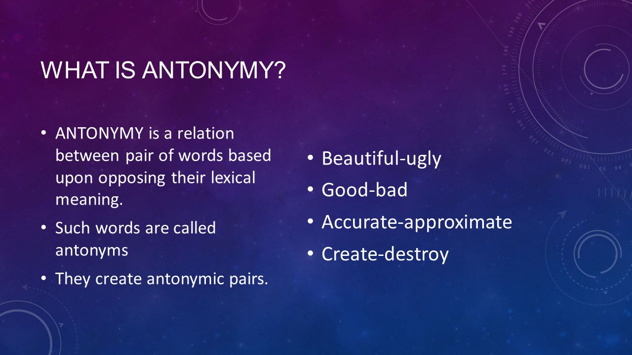WHAT IS ANTONYMY.