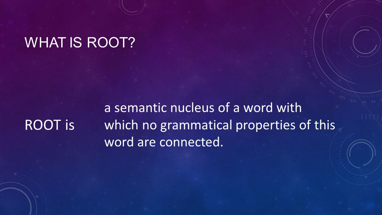 WHAT IS ROOT.