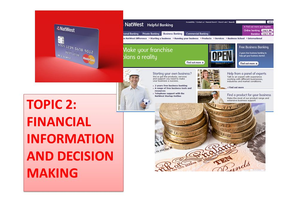TOPIC 2: FINANCIAL INFORMATION AND DECISION MAKING