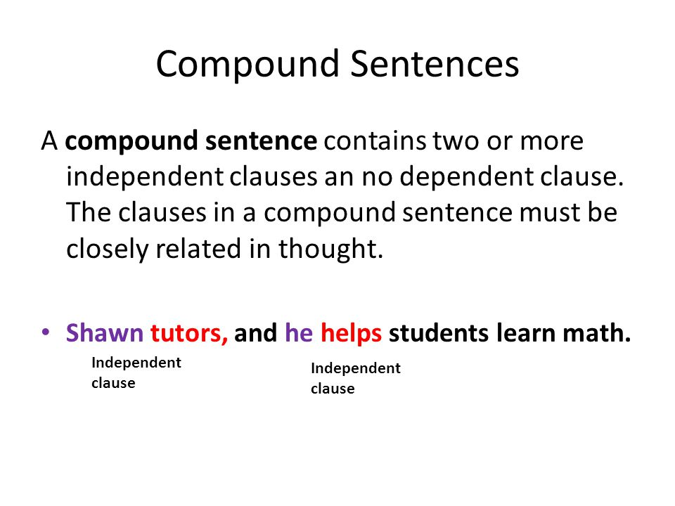 Independent clauses can be joined by a comma and a coordinating conjunction or by a semicolon.