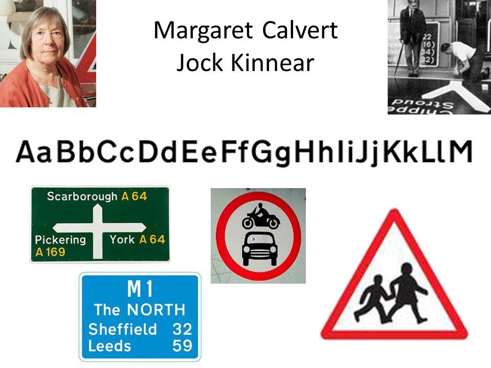Margaret Calvert Jock Kinnear