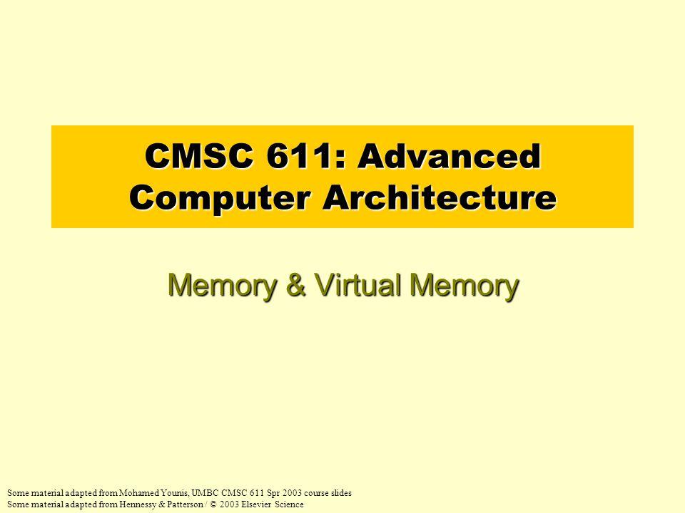 CPU Registers 100s Bytes <10s ns Cache K-M Bytes 10-40 ns Main Memory G Bytes 70ns-1us Disk G-T Bytes ms Capacity Access Time Tape infinite sec-min Registers Cache Main Memory Disk Tape Instr.