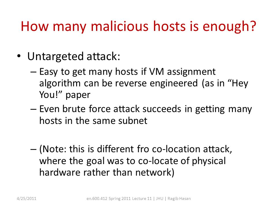 How many malicious hosts is enough.