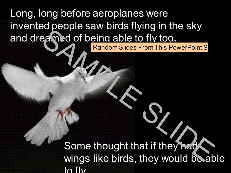 www.ks1resources.co.uk Long, long before aeroplanes were invented people saw birds flying in the sky and dreamed of being able to fly too.