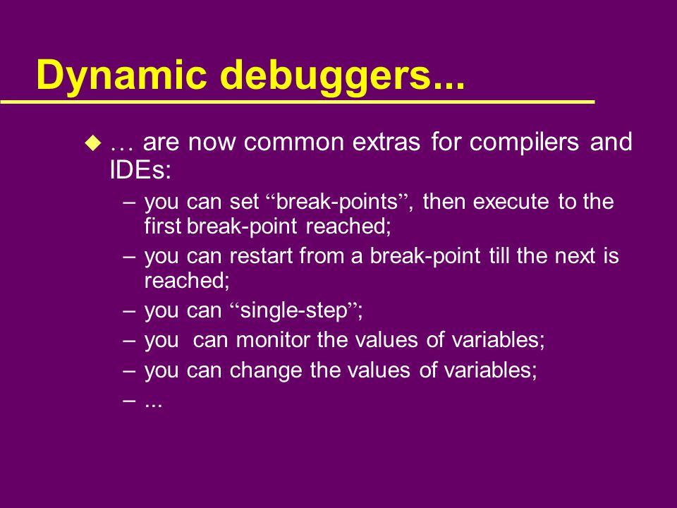 Dynamic debuggers...