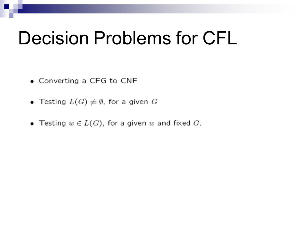 Decision Problems for CFL
