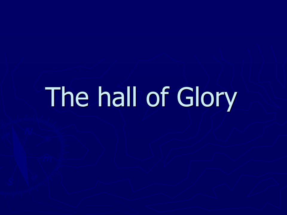 The hall of Glory