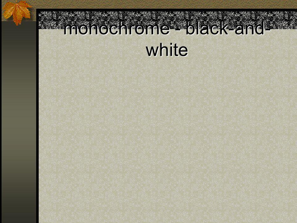 monochrome - black-and- white