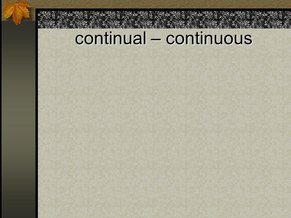 continual – continuous